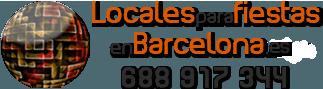 Locales para fiestas en Barcelona - 688.91.73.44